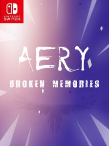Aery – Broken Memories (NSP) [Switch] [MF-MG-GD]