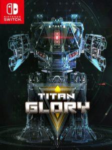 Titan Glory (NSP) [Switch] [MF-MG-GD]
