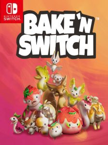 Bake n Switch (NSP) [Switch] [MF-MG-GD]