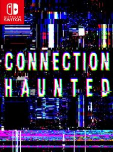 Connection Haunted (NSP) [Switch] [MF-MG-GD]