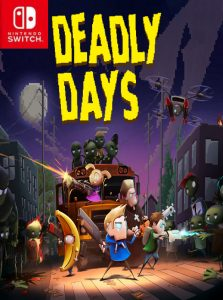 Deadly Days (NSP) [Switch] [MF-MG-GD]