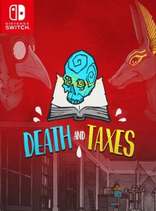 Death and Taxes (NSP) [UPDATE] [Switch] [MF-MG-GD]