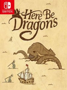 Here Be Dragons (NSP) [Switch] [MF-MG-GD]