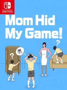 Mom Hid My Game! (NSP) [UPDATE] [Switch] [MF-MG-GD]