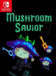 Mushroom Savior (NSP) [Switch] [MF-MG-GD]