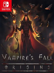 Vampire's Fall: Origins (NSP) [Switch] [MF-MG-GD]