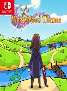 WeakWood Throne (NSP) [Switch] [MF-MG-GD]