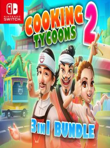 Cooking Tycoons 2 – 3 in 1 Bundle (NSP) [Switch] [MF-MG-GD]