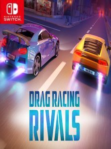 Drag Racing Rivals (NSP) [Switch] [MF-MG-GD]