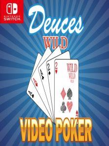 Deuces Wild – Video Poker (NSP) [Switch] [MF-MG-GD]