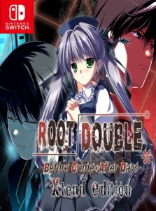 Root Double -Before Crime * After Days- Xtend Edition (NSP) [UPDATE] [Switch] [MF-MG-GD]