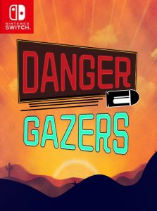 Danger Gazers (NSP) [Switch] [MF-MG-GD]