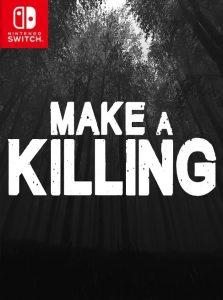 Make a Killing NSP SWITCH