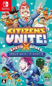 Citizens Unite!: Earth x Space NSP SWITCH