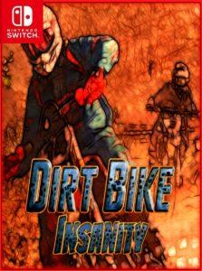 Dirt Bike Insanity NSP SWITCH