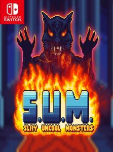S.U.M. – Slay Uncool Monsters NSP SWITCH