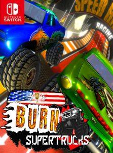 Burn! SuperTrucks NSP SWITCH