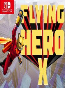 Flying Hero X NSP SWITCH