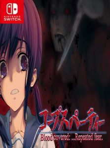 Corpse Party Blood: Covered Repeated Fear NSP UPDATE SWITCH