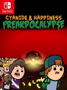 Cyanide & Happiness – Freakpocalypse NSP UPDATE SWITCH