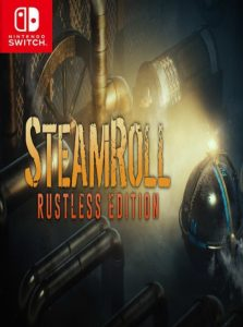 Steamroll: Rustless Edition NSP SWITCH