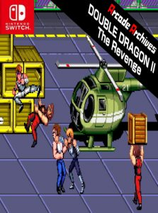 Arcade Archives DOUBLE DRAGON II The Revenge NSP SWITCH