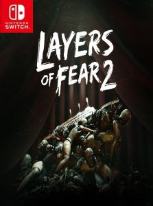Layers of Fear 2 NSP SWITCH