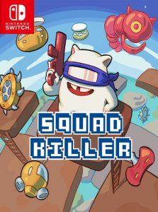 Squad Killer NSP SWITCH