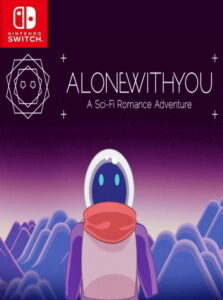 Alone With You NSP SWITCH