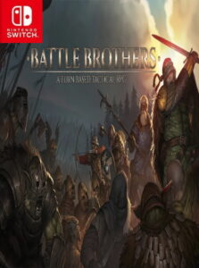 Battle Brothers – A Turn Based Tactical RPG NSP UPDATE DLCs SWITCH