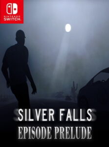 Silver Falls Episode Prelude NSP SWITCH