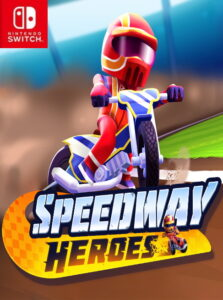 Speedway Heroes NSP SWITCH